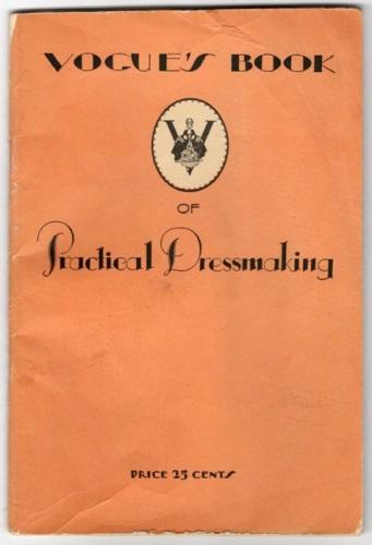 Vogue's Book of Practical Dressmaking