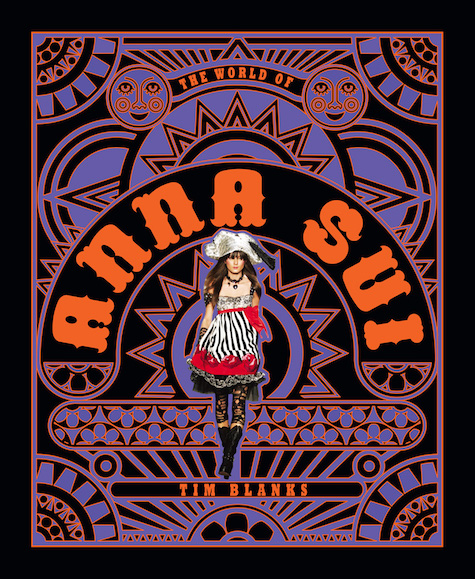Tim Blanks, The World of Anna Sui (Abrams, 2017)
