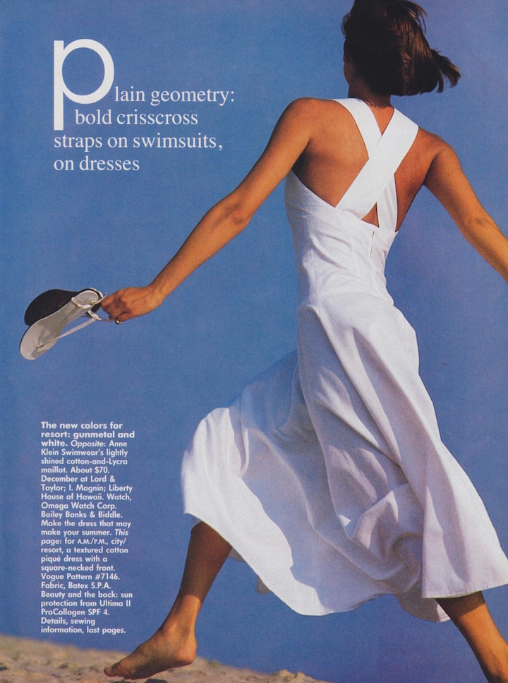"""Hot Prospects"" Vogue Nov 1988 Wintour 1st issue. The new colors for resort: gunmetal and white. Make the dress that may make your summer: for A.M./P.M., city/ resort, a textured cotton piqué dress with a square-necked front. Vogue Pattern no. 7146. Fabric, Batex S.P.A. Beauty and the back: sun protection from Ultima II ProCollagen SPF 4. Plain geometry: bold crisscross straps on dresses"